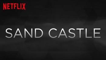 Netflix_SandCastle.jpg