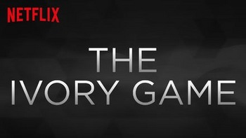Netflix_TheIvoryGame.jpg